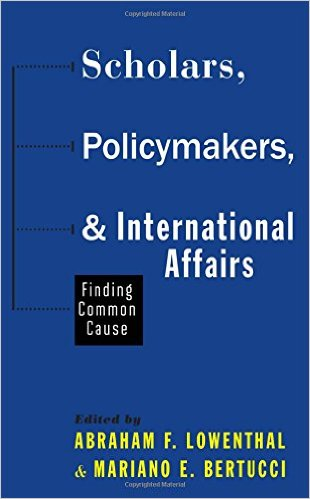 Scholars Policymakers International Affairs by Mariano Bertucci